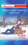 Frisco Joe's Fiancee - Tina Leonard