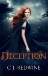 Deception (The Courier's Daughter Trilogy, #2) - C.J. Redwine