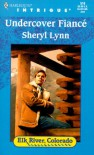 Undercover Fiance - Sheryl Lynn