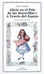 Alicia en el país de las maravillas | A través del espejo - Lewis Carroll, Ramón Buckley, Manuel Garrido