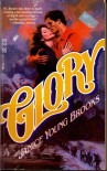 Glory - Janice Young Brooks