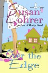 Over the Edge - Susan Lohrer