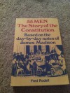 55 Men, Story of Constitution - Fred Rodell