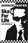 Ska'd for Life: A Personal Journey with the Specials - Horace Panter,  Foreword by Phill Jupitus