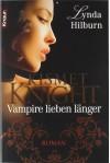 Kismet Knight: Vampire lieben länger: Roman (Knaur TB) - Lynda Hilburn