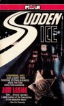 Sudden Ice - Jim Leeke