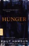 Hunger - Paul Auster, Robert Bly, Knut Hamsun