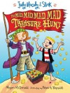 The Mad, Mad, Mad, Mad Treasure Hunt - Megan McDonald, Peter H. Reynolds
