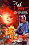 Only the Heart - Brian Caswell, David Phu an Chiem