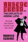 The Exploits of Arsene Lupin - Maurice Leblanc