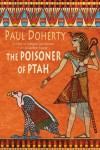 The Poisoner of Ptah - Paul Doherty