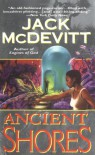 Ancient Shores - Jack McDevitt
