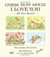 Guess How Much I Love You All Year Round - Sam McBratney, Anita Jeram