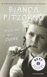 Ascolta il mio cuore - Bianca Pitzorno, Quentin Blake