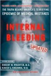 Internal Bleeding: Updated - Robert M. Wachter,  Kaveh G. Shojania