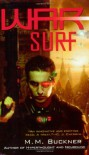 War Surf - M.M. Buckner