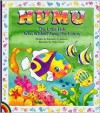 Humu: The Little Fish Who Wished Away His Colors - Kimberly A. Jackson