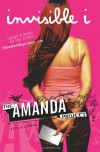 The Amanda Project: Book 1: invisible I - 'Amanda Valentino',  'Melissa Kantor'
