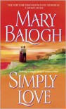 Simply Love (Simply Quartet #2) - Mary Balogh