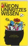 Unnützes Wissen: 1374 Skurrile Fakten, Die Man Nie Mehr Vergisst - Michael Ebert