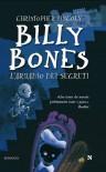 Billy Bones. L'armadio Dei Segreti - Christopher Lincoln, Avi Ofer, Lucio Carbonelli