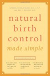 Natural Birth Control Made Simple - 'RN Barbara Kass-Annese  R.N.  C.N.P.',  'M.D. Hal C. Danzer'
