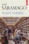 Toate numele - José Saramago, Mioara Caragea