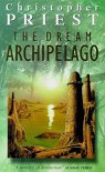 The Dream Archipelago - Christopher Priest