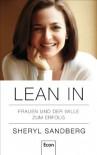 Lean In: Frauen und der Wille zum Erfolg (German Edition) - Sheryl Sandberg, Barbara Kunz