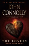 The Lovers: A Thriller (Charlie Parker Thrillers) - John Connolly