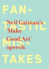 Make Good Art - Chip Kidd, Neil Gaiman