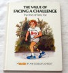 Value of Facing a Challenge: The Story of Terry Fox - Ann Donegan Johnson, Steven Pileggi
