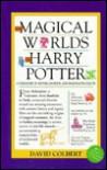 The Magical Worlds of Harry Potter (A Treasury of Myths, Legends, and Fascinating Facts) - David Colbert