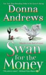 Swan for the Money (Meg Langslow, #11) - Donna Andrews