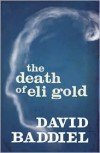 The Death of Eli Gold - David Baddiel