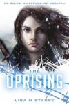 The Uprising  - Lisa M. Stasse