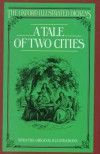A Tale of Two Cities (Oxford Illustrated Dickens) - Charles Dickens