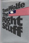 The Right Stuff - Tom Wolfe, Tim Wolfe