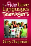 The Five Love Languages of Teenagers - Gary Chapman