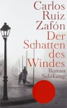 Der Schatten des Windes - Carlos Ruiz Zafón, Peter Schwaar
