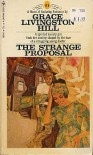 The Strange Proposal #31 - Grace Livingston Hill