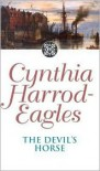 The Devil's Horse - Cynthia Harrod-Eagles