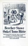 Onkel Toms Hütte - Harriet Beecher Stowe