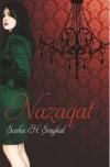 Nazaqat - Sasha H. Singhal, Harsh Agarwal