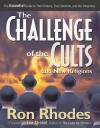 Challenge of the Cults and New Religions, The - Ron Rhodes