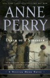 Death of a Stranger: A William Monk Novel - Anne Perry