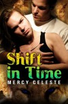 Shift in Time - Mercy Celeste
