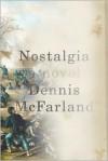 Nostalgia - Dennis McFarland