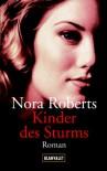Kinder des Sturms - Uta Hege, Nora Roberts
