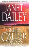Green Calder Grass - Janet Dailey
